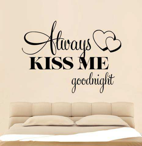 ... Wall Quotes/ALWAYS KISS ME GOODNIGHT Quote Vinyl Wall Decal. ;  Part 9