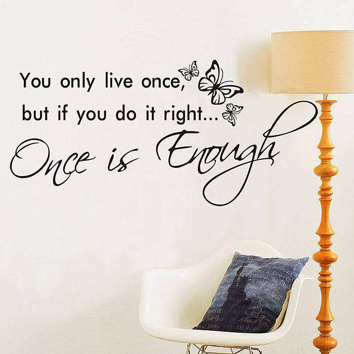 You Only Live Once Wall Quotes Stickers Wall Decals
