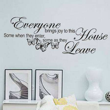 Everyone brings joy to this house quotes saying wall sticker decal