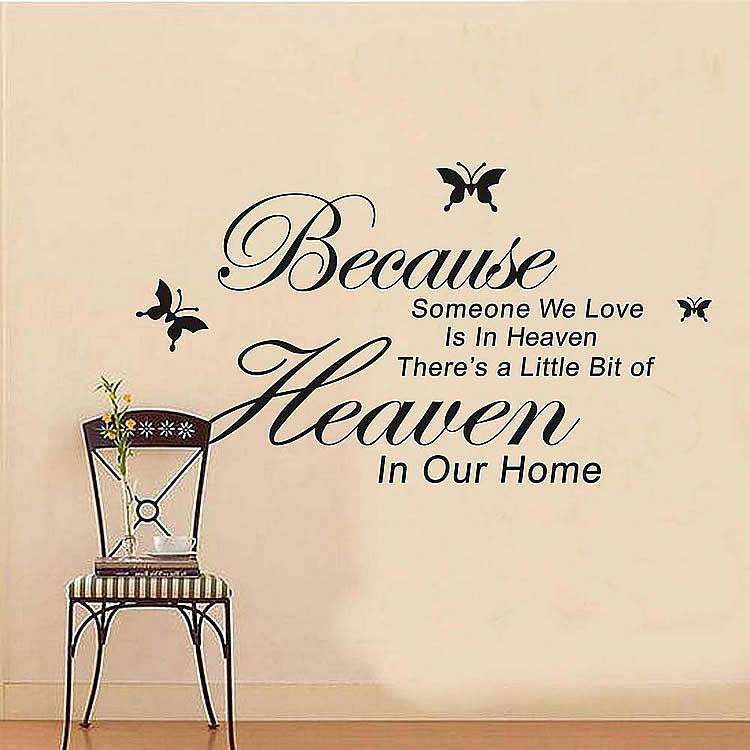 Wall Stickers Quotes Because Someone We Love Is In Heaven Sympathy Art Decor