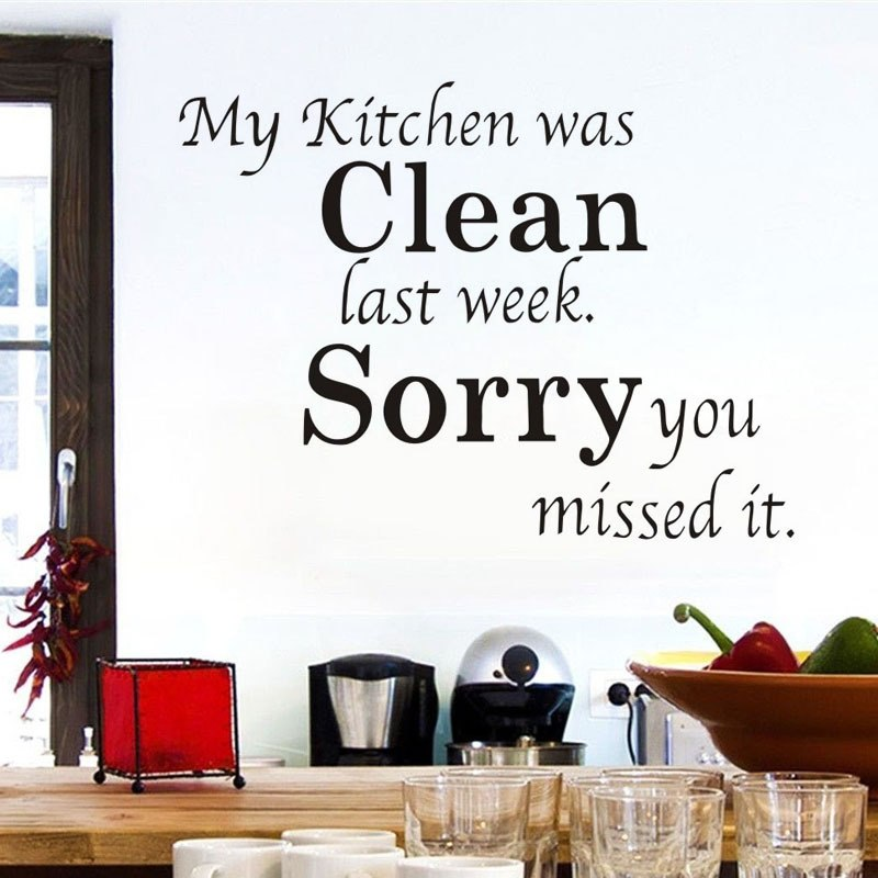 Sorry My Kitchen Was Clean Quotes Wall Art Sticker
