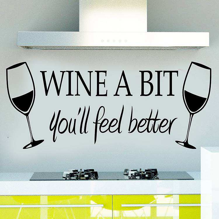 Wine A Bit Quotes Wall Decals Stickers Quotes Wall Decals