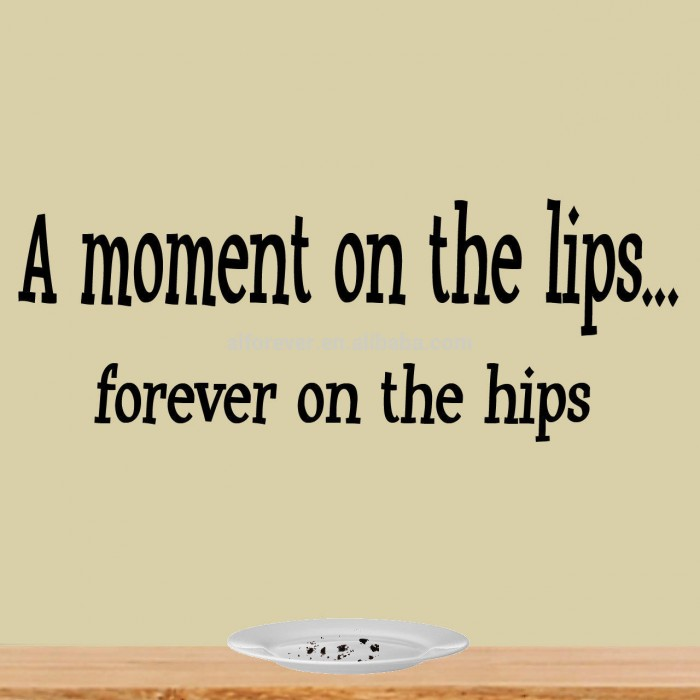 A moment on the lips quote wall stickers