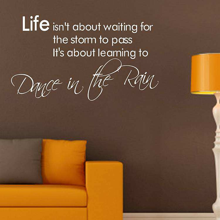 Dance In The Rain Quote Wall Stickers Quotes Wall Decals