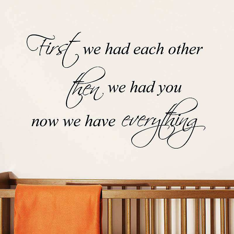 First We Had Each Other Quote Wall Stickers Part 65