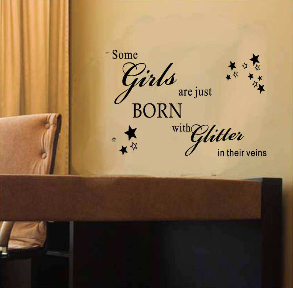 Some girl are just born with glitter quote wall decal | Wall Stickers
