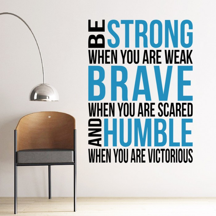 Be Strong Brave Humble Quote Wall Decal Stickers