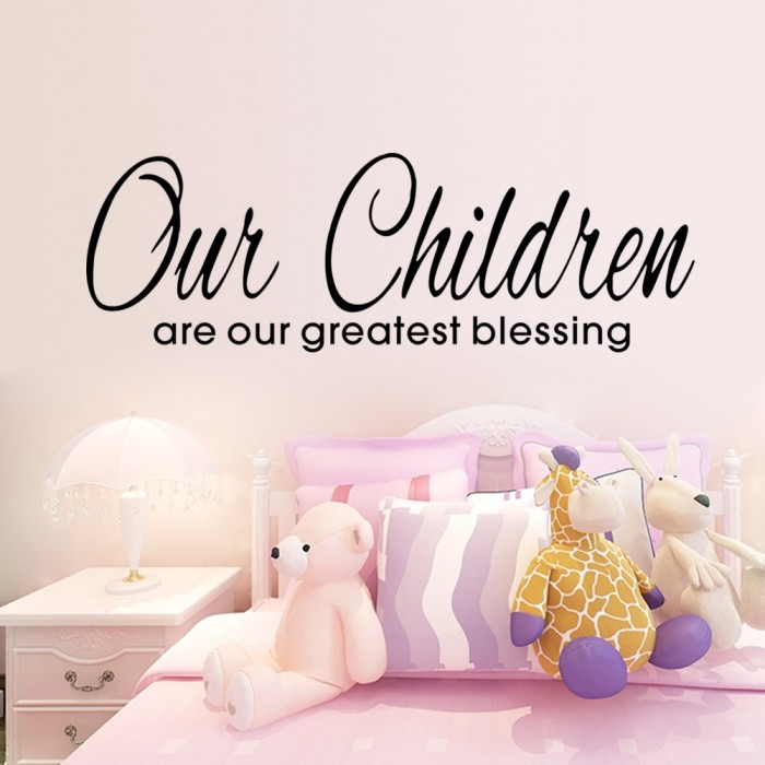 Our Children are greatest blessing wall quote decals