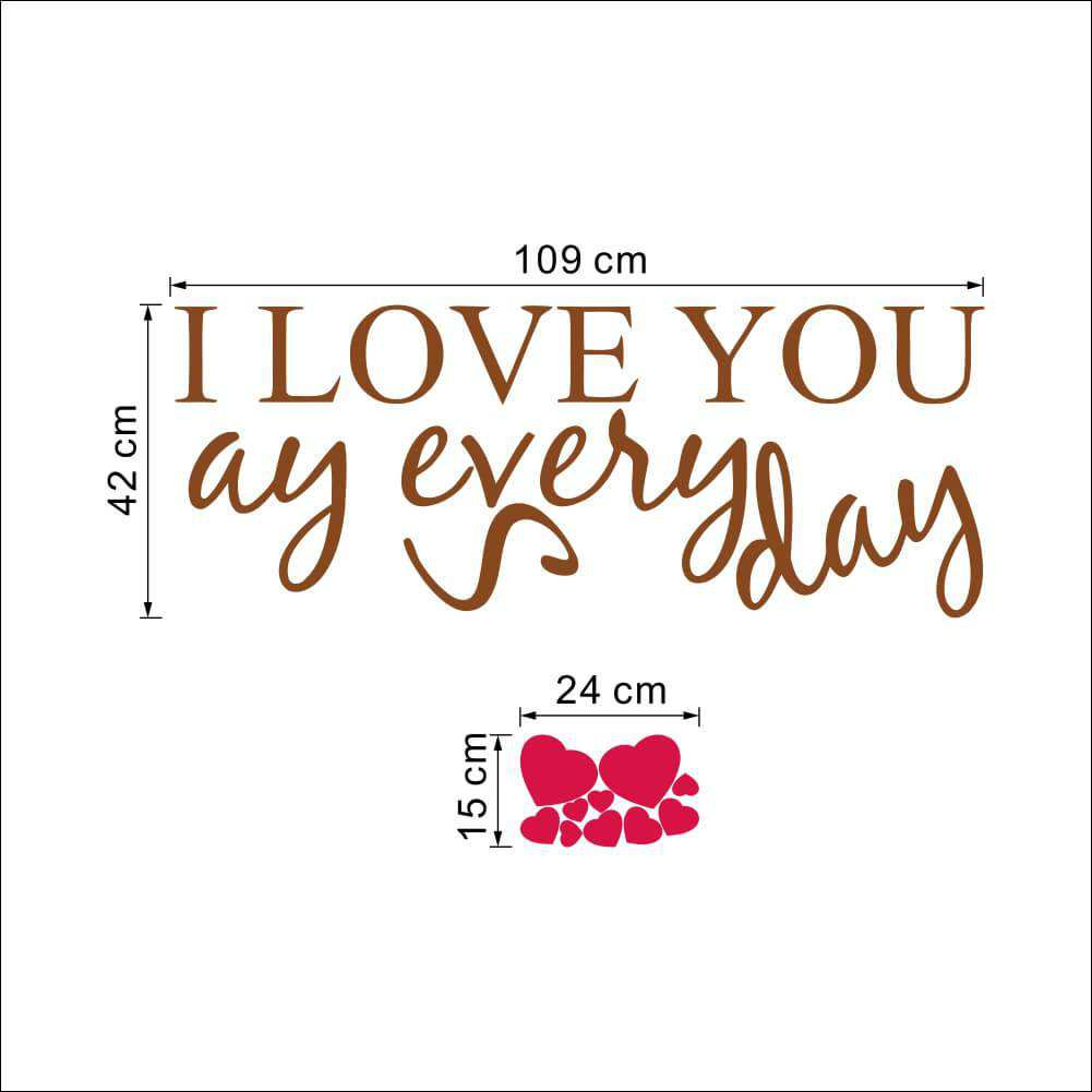 Love Wall Quotes Say I Love You Everyday Wall Quotes Art Decals  Quotes  Wall