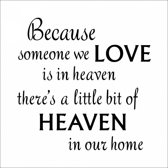 Because Someone We Love Is Heaven Wall Decal Quote