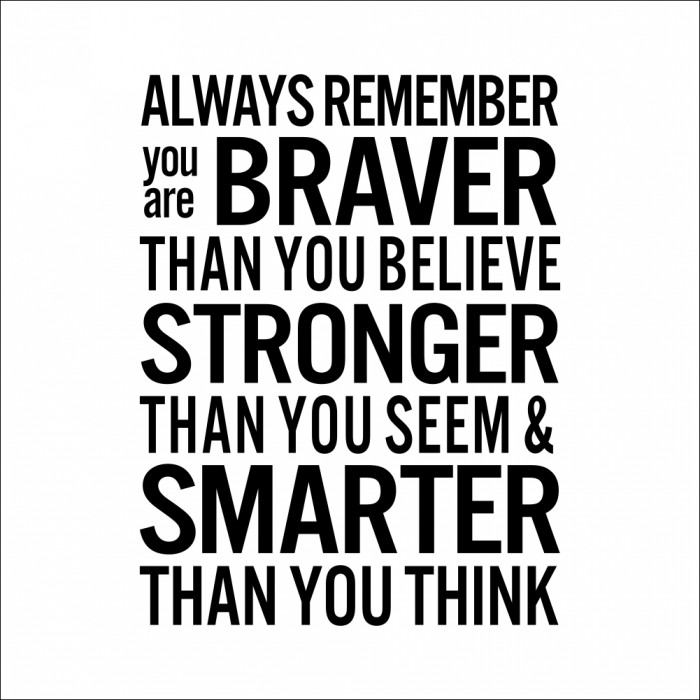 Always Remember you are braver wall decal quote