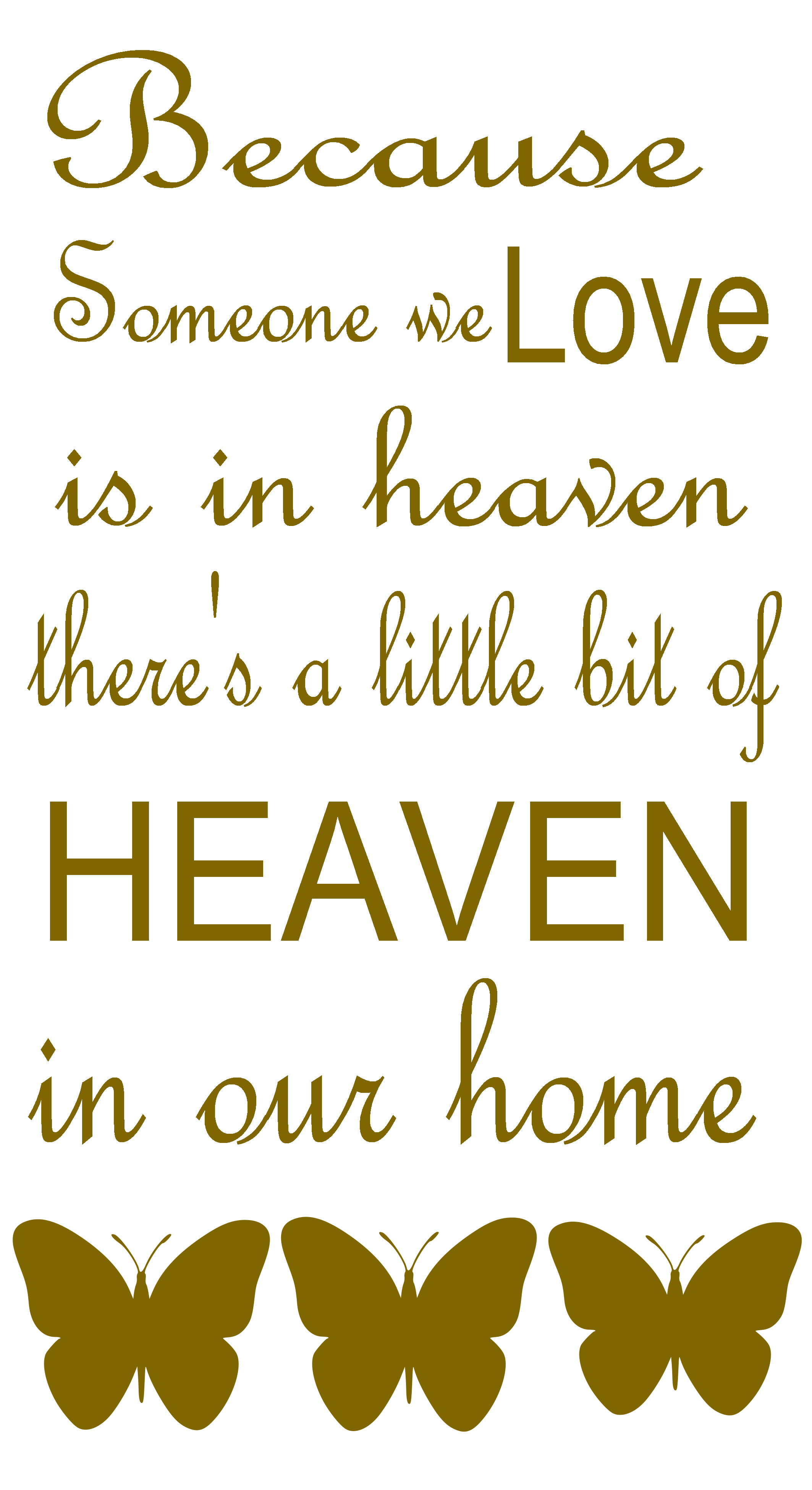Because someone we love is heaven Quote Wall Decals