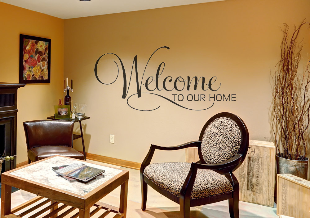 Welcome To Our Home Wall Sticker Decals Quotes Home Decor Lounge