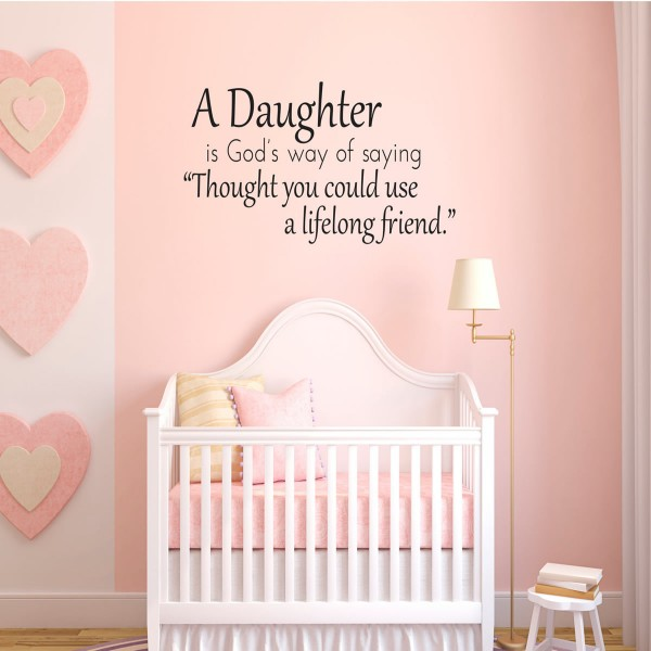 A Daughter is God's way of saying quote wall decals
