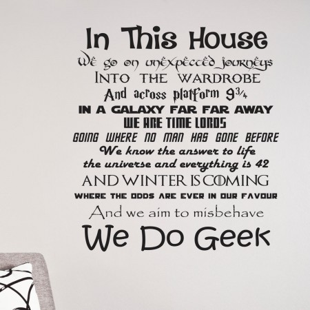 In This House We Do Geek Wall Quote Decals