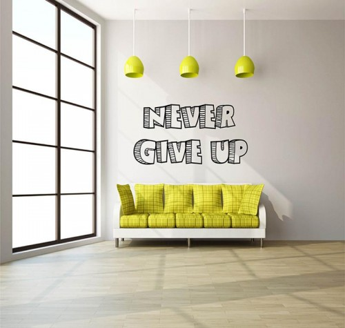 Never Give Up Wall Quote 2 1024x1024