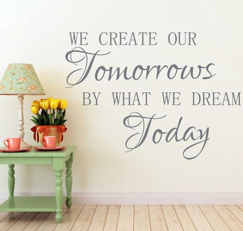 We Create Our Tomorrows Quote Wall Decal 1024x1024